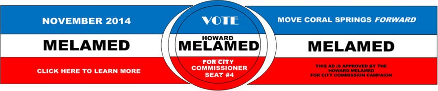 Elect Howard Melamed CITY COMMISSIONER SEAT #4